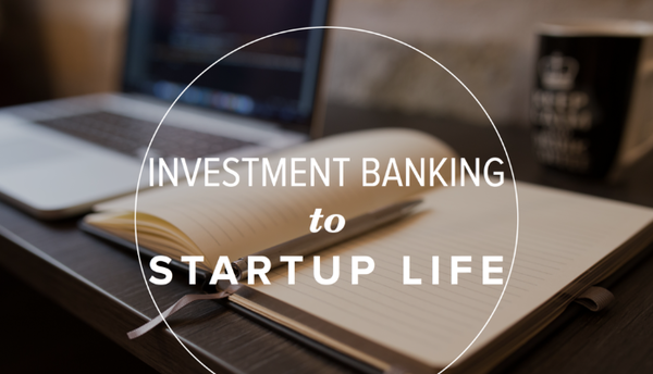 Why I Left Investment Banking to Launch a Startup about Blogs