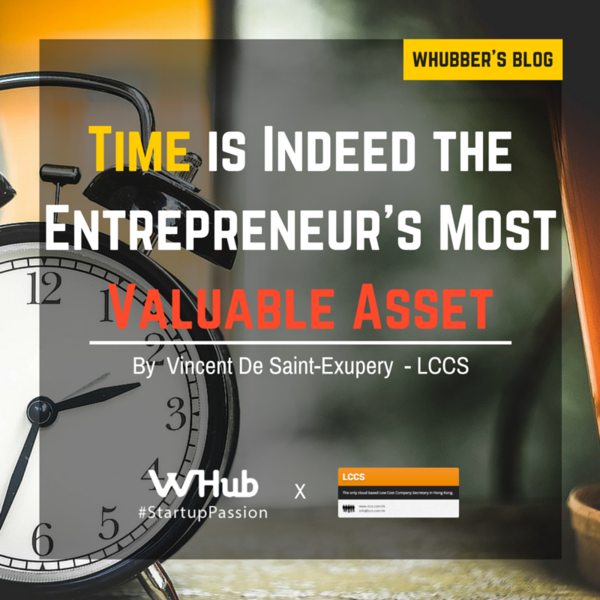Time is Indeed the Entrepreneur's Most Valuable Asset