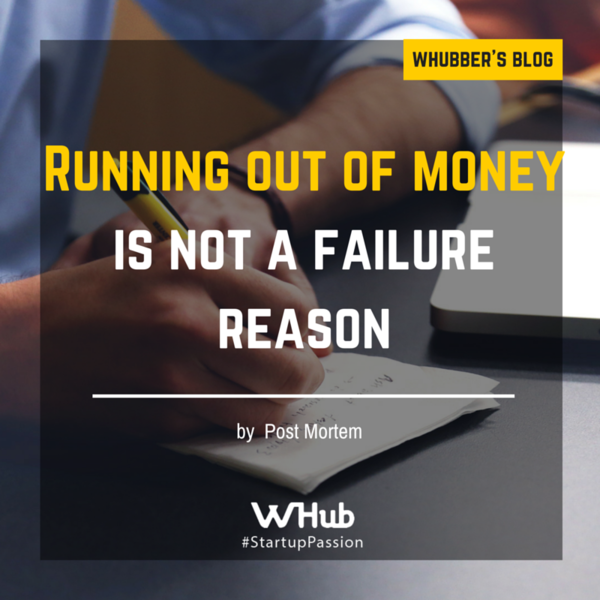 Running out of money is not a failure reason