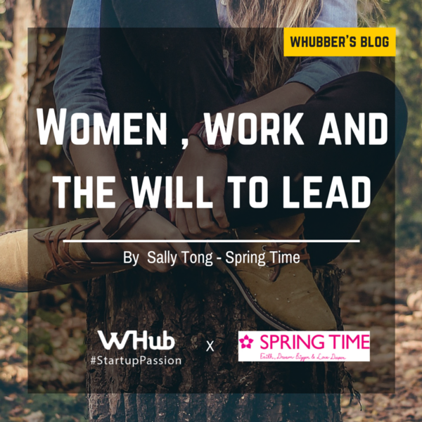 Women , work and the will to lead