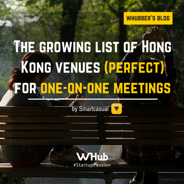 The growing list of Hong Kong venues (perfect) for one-on-one meetings