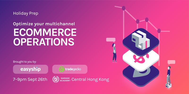Hk holiday prep optimize your  multichannel ecommerce operations eventbrite