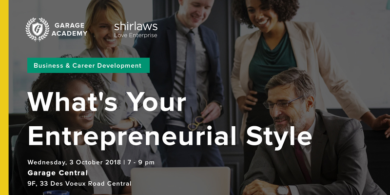 What s your entrepreneurial style  1