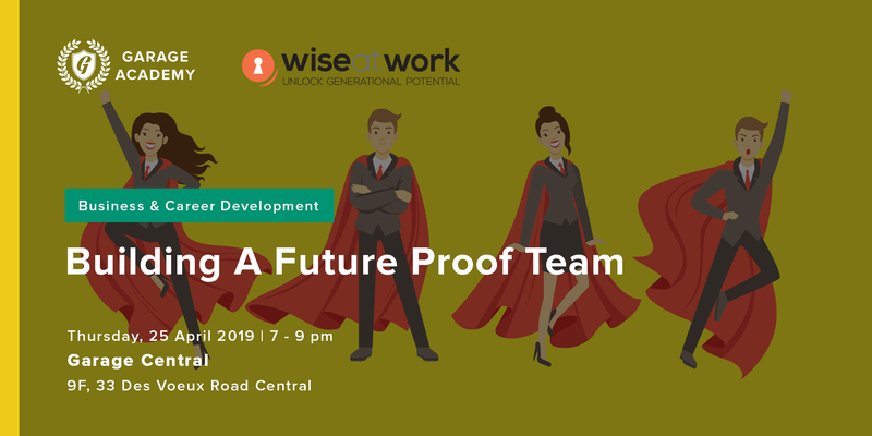 Building a future proof team4