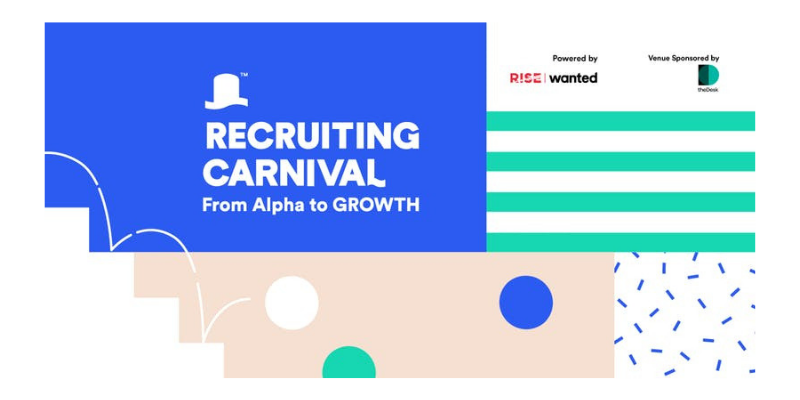 Wanted x RISE Recruiting Carnival: From Alpha to GROWTH
