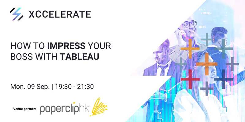 Impress your boss with tableau