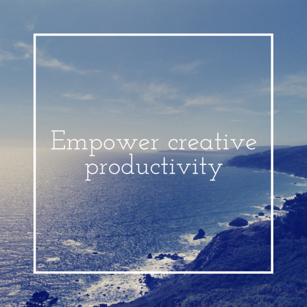 Empower creative productivity.