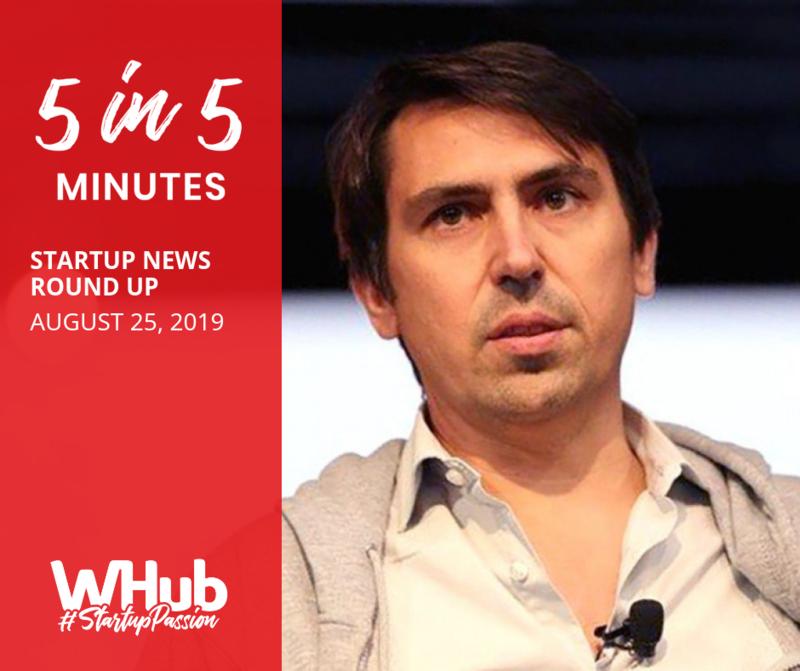 Startup news round up